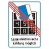 Keine elektronische Zahlung mglich ~ no electro cash